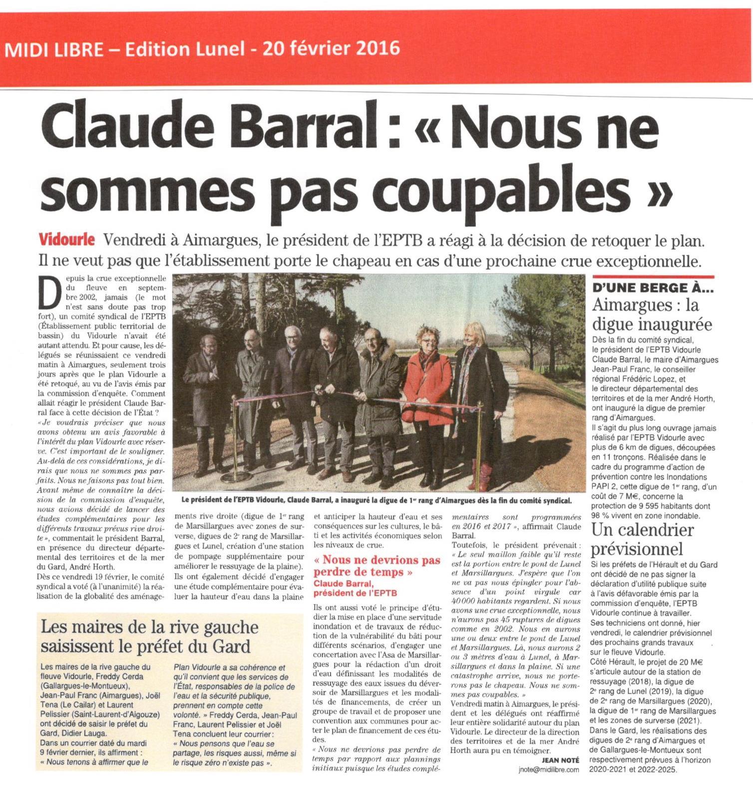 Claude BARRAL, le Président de l'EPTB Vidourle a réagi à la décision de retoquer le plan Vidourle lors du  comité syndical du 19 février 2016